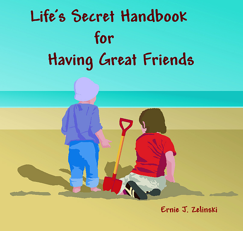 Life's Secret Handbook for Having Great Friends Image